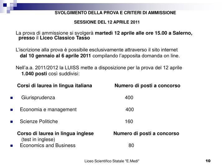 SVOLGIMENTO DELLA PROVA E CRITERI DI AMMISSIONE