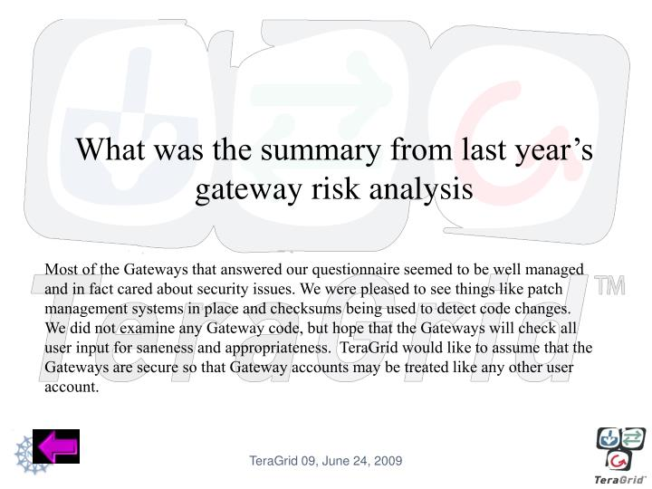 What was the summary from last year's gateway risk analysis