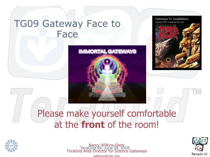 TG09 Gateway Face to Face