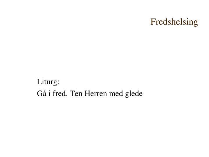 Fredshelsing