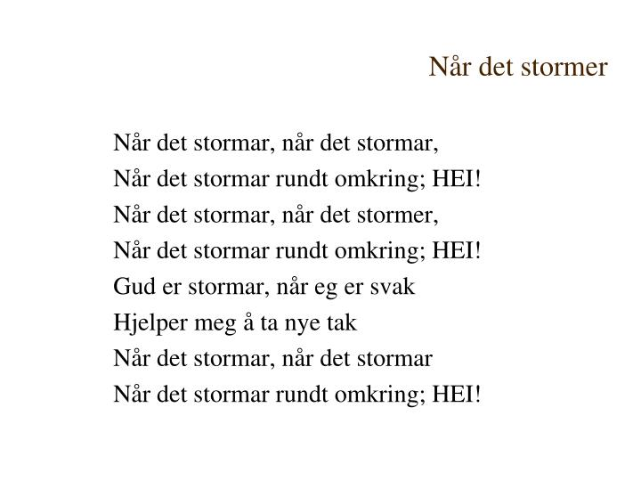 Når det stormer