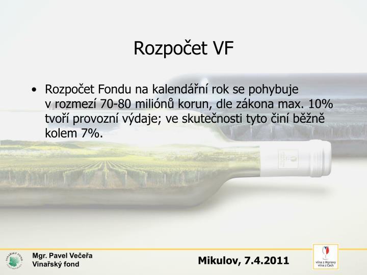 Rozpočet VF