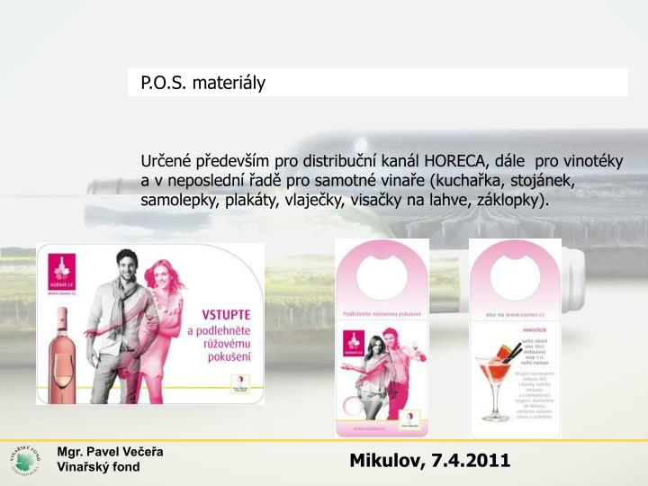 P.O.S. materiály