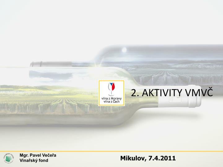 2. AKTIVITY VMVČ