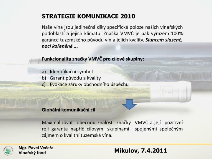 STRATEGIE KOMUNIKACE 2010