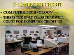 5 computer credit