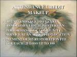 attendance credit makeup