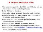8 teacher education today