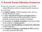 9 towards teacher education of tomorrow