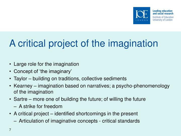 A critical project of the imagination