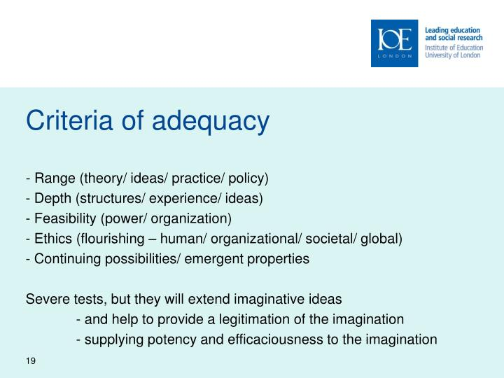 Criteria of adequacy