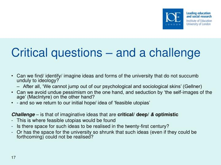 Critical questions – and a challenge