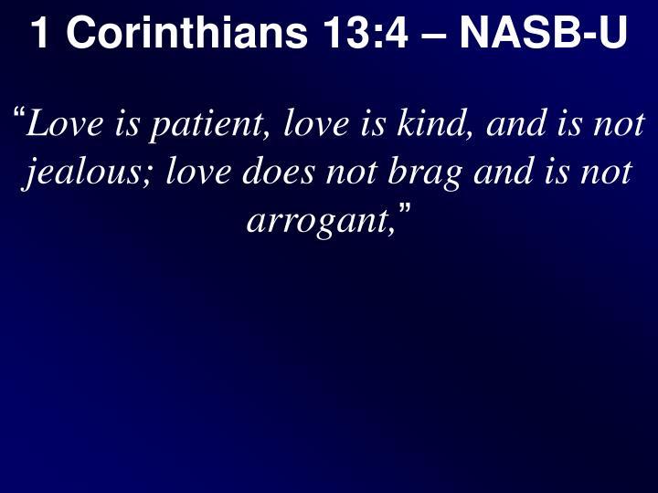 1 Corinthians 13:4 – NASB-U