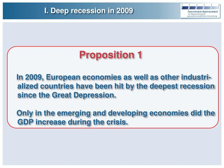 I. Deep recession in 2009