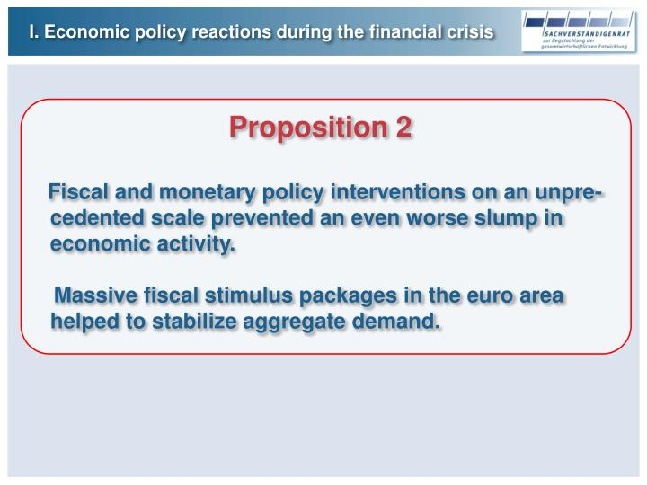 I. Economic policy reactions during the financial crisis