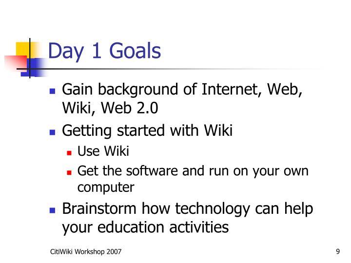 Day 1 Goals