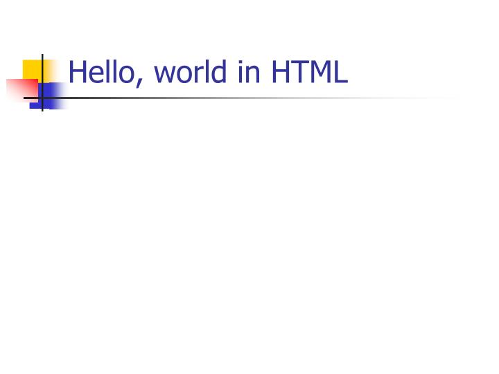 Hello, world in HTML