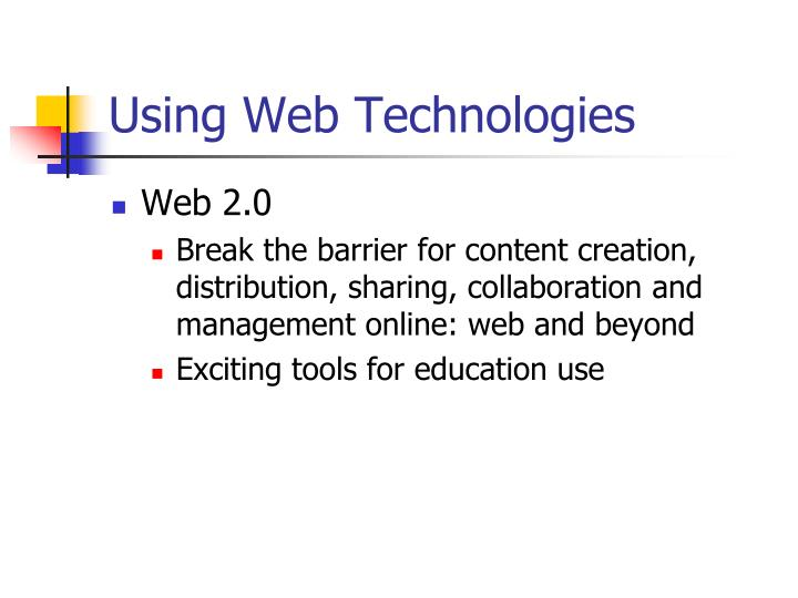 Using Web Technologies