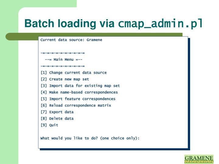 Batch loading via