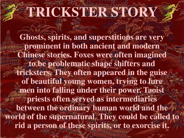 TRICKSTER STORY
