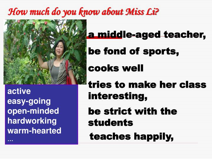 How much do you know about Miss Li?