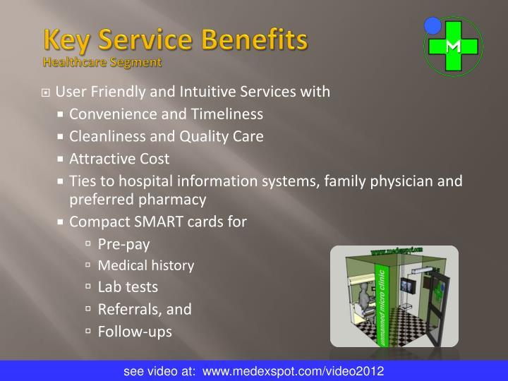 Key Service Benefits