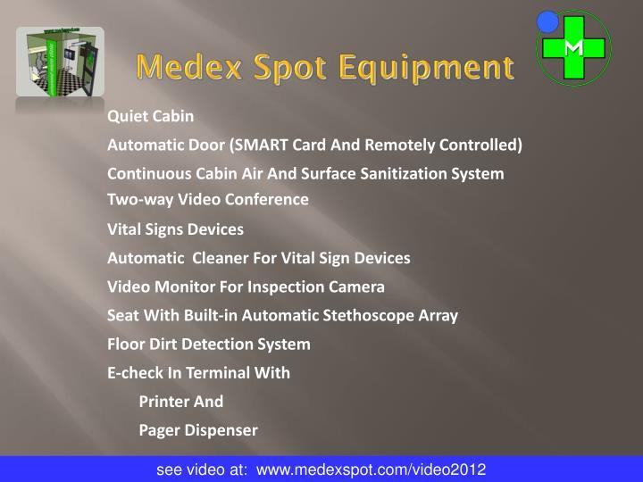 Medex Spot Equipment