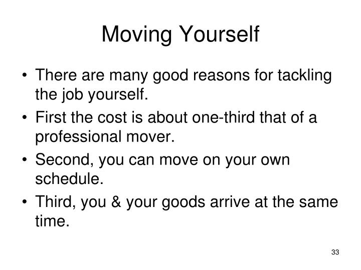 Moving Yourself