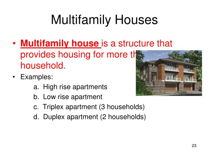 Multifamily Houses