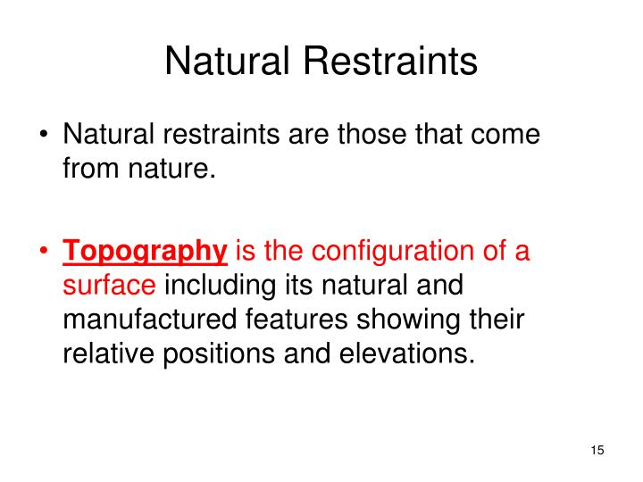 Natural Restraints