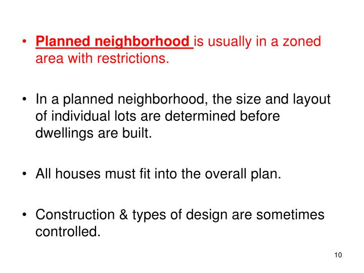 Planned neighborhood