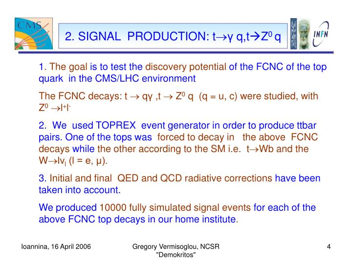 2. SIGNAL  PRODUCTION: