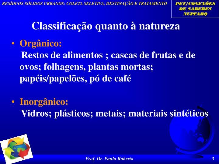 Classificação quanto à natureza