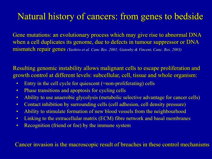 Natural history of cancers: from genes to bedside