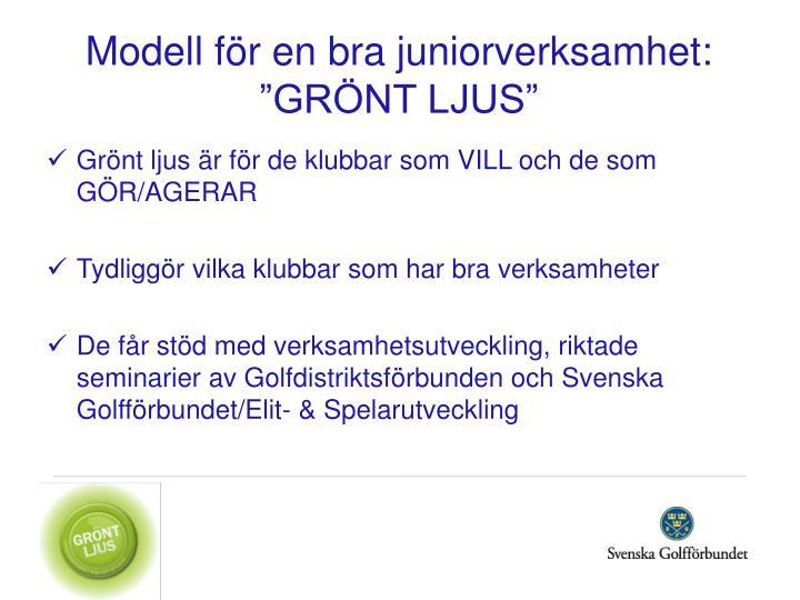 """Modell för en bra juniorverksamhet: """"GRÖNT LJUS"""""""