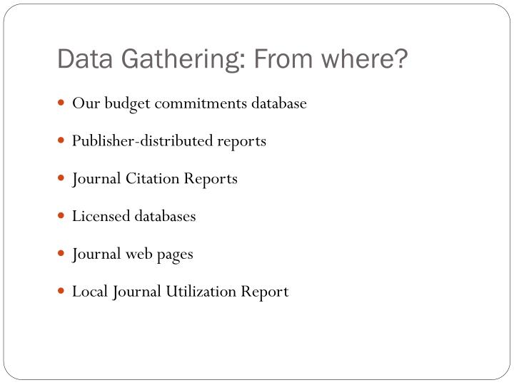 Data Gathering: From where?