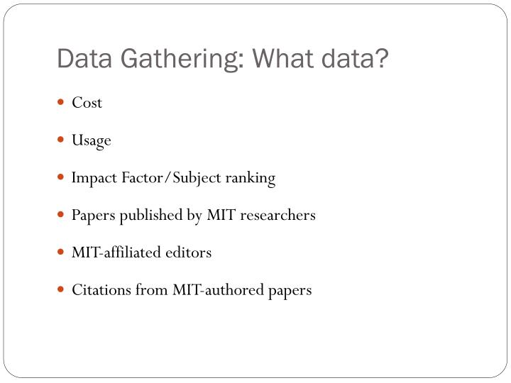 Data Gathering: What data?