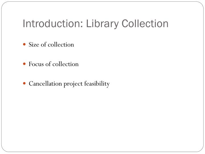 Introduction: Library Collection