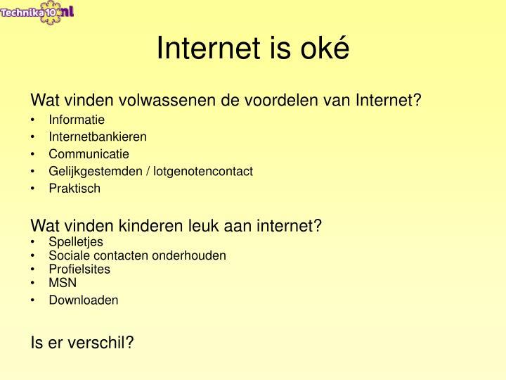 Internet is oké