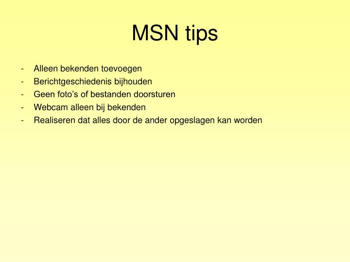MSN tips