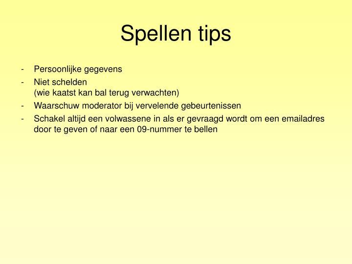 Spellen tips