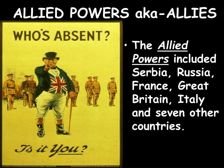 ALLIED POWERS aka-ALLIES