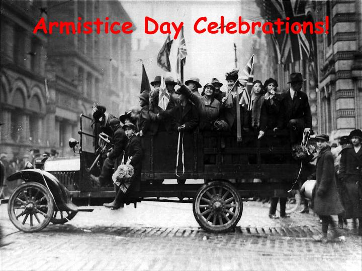 Armistice Day Celebrations!