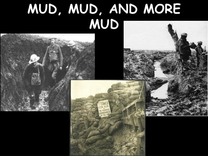 MUD, MUD, AND MORE MUD