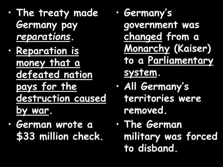 The treaty made Germany pay