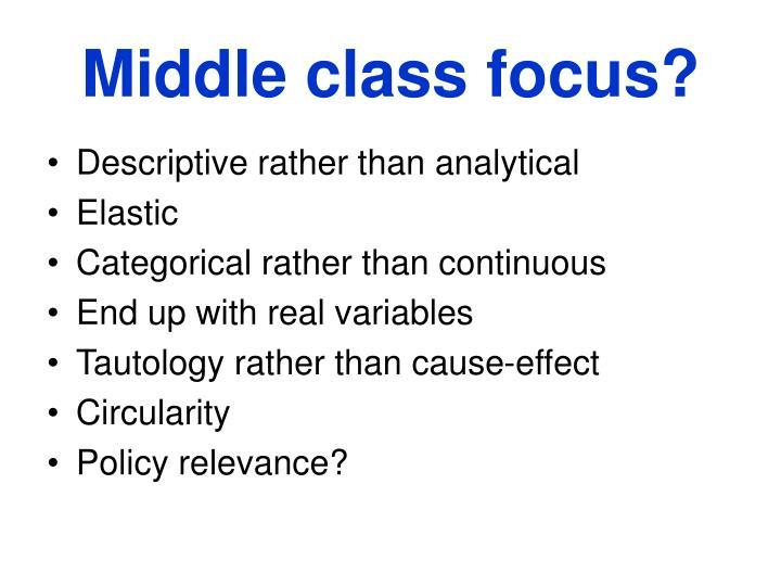 Middle class focus?