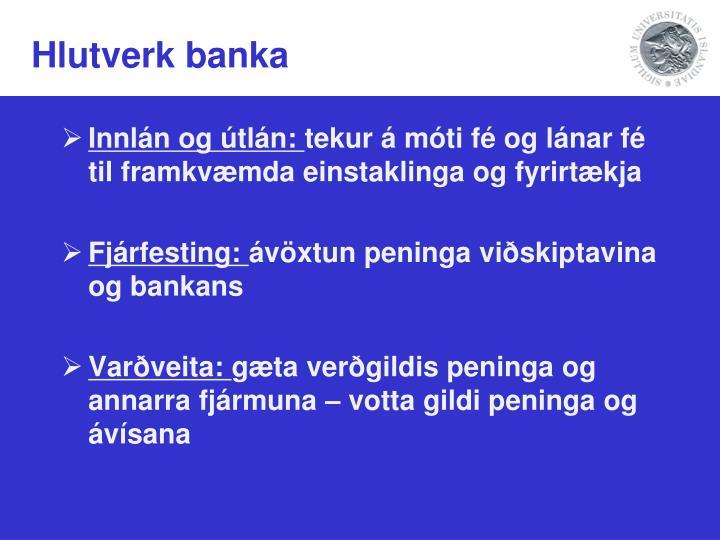 Hlutverk banka