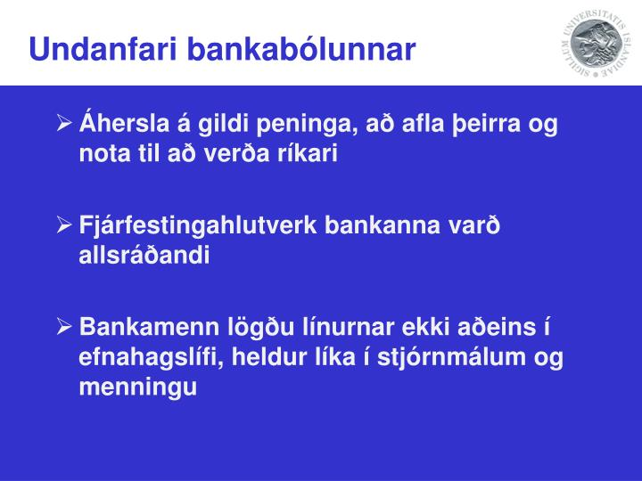 Undanfari bankabólunnar