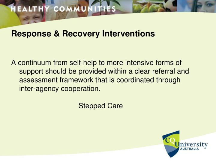 Response & Recovery Interventions
