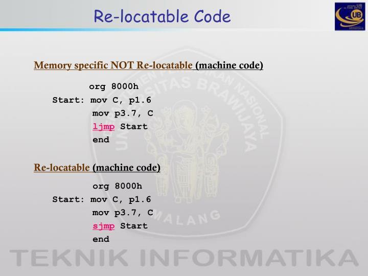 Re-locatable Code